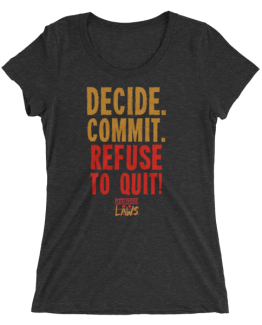 Decide. Commit. Refuse to Quit Ladies' short sleeve t-shirt